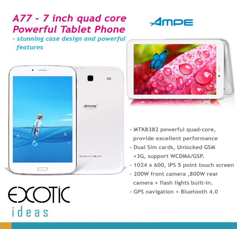 AMPE 7 Inch Quad Core Tablet and Phone in One - Android 4.2,  IPS 5 point touch screen, WCDMA 3G/ GSM, WiFi, Bluetooth,GPS, 3D acceleration.