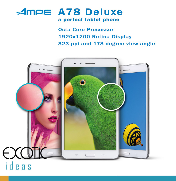 AMPE 78 Deluxe Octa Core with Retina Display Tablet Phone - Android 4.2.2, 323 ppi , 178 degree view angle 5 point touch screen, GMS, Dual Sim Card Slots WCDMA 3G, WiFi, Bluetooth, GPS, 13M Dual Cameras, 7.1 Dolby surround sound.